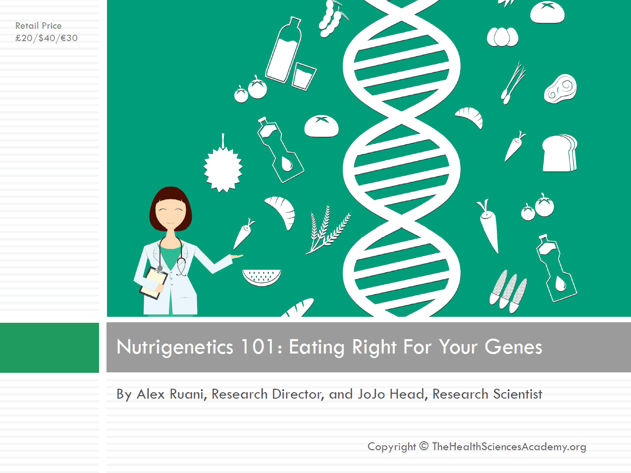 Science-Report-Nutrigenetics-101-Eating-Right-For-Your-Genes-The-Health-Sciences-Academy